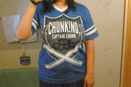 Lovin my Chunk! No, Captain Chunk! shirt.  :3