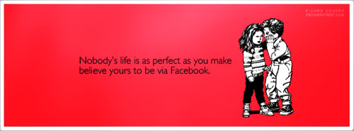 Nobodys Life Is Perfect Facebook Cover
