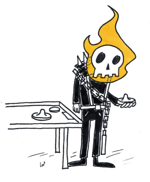 No one wants to play air hockey with Ghost Rider. (old. Sorry!)