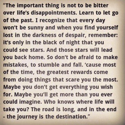 The journey is the destination. #oth #quote #life (Taken with instagram)