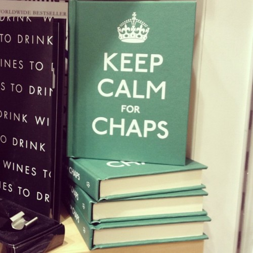 Keep Calm For Chaps 🎩 (Pris avec instagram)