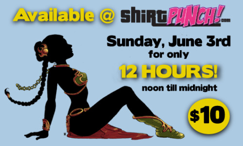 """Slave Leia: Classic"" is back at www.ShirtPunch.com for 12 short hours. The design goes on sale at NOON and will be available until MIDNIGHT!"