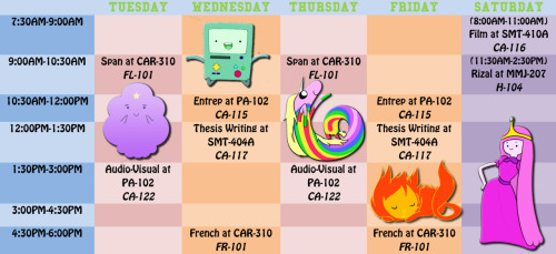 "My ""Adventure Time-themed"" 4th year Class Schedule featuring Lady Rainicorn, LSP, PB, Beemo, and Flambo :) I can't believe I have Thesis-writing class. #FML I'm already a Senior."