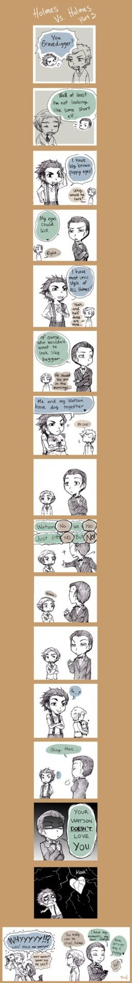 I freakin' love this comic! Brett!Holmes is so mean, and RDJ!Holmes, as usual, so adorable <3