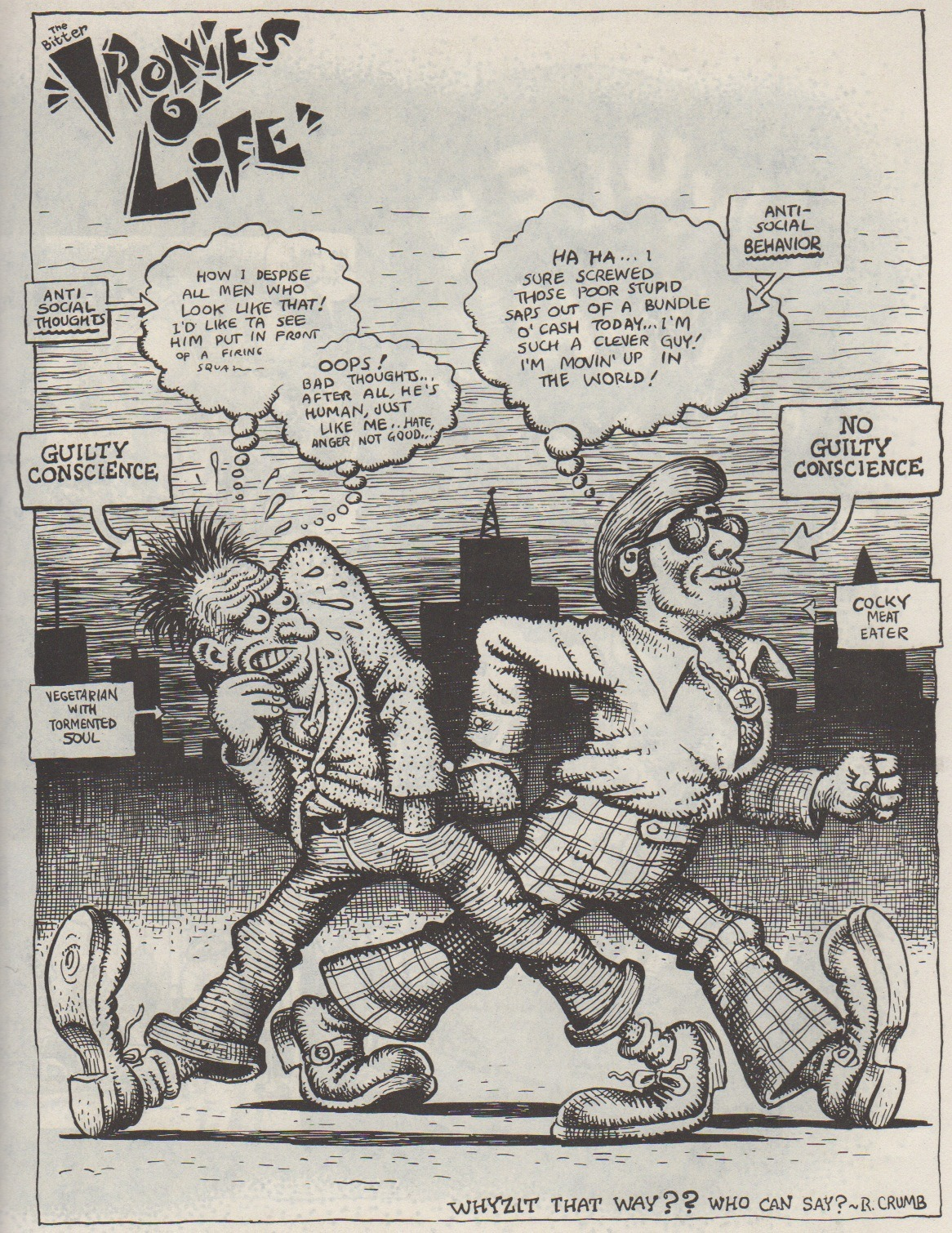 "The Bitter ""Ironies O' Life"", by R. Crumb. Scanned from Weirdo #3, Fall 1981, Last Gasp Eco-Funnies"