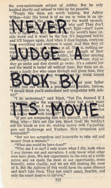 The movie is NEVER as good!