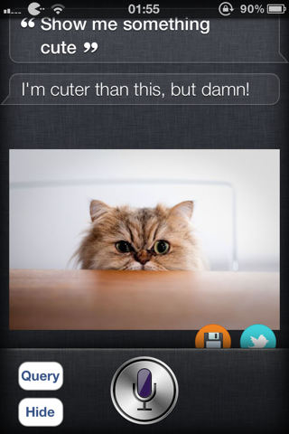 "iOS Tweak: Cuteness Assistant for Siri Simple AssistantExtensions extensions that displays cute images. Simply say: ""Show me something cute"" and watch out for the cuteness! View it http://moreinfo.thebigboss.org/moreinfo/depiction.php?file=cutenessassistantaeDp Download on cydia, thebigboss repository."