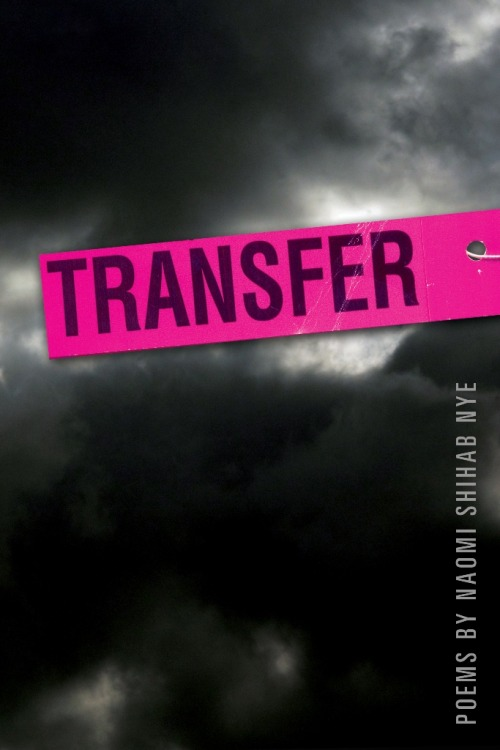 2012 Arab American Book Award Honorable Mention for Poetry: Transfer by Naomi Shihab Nye