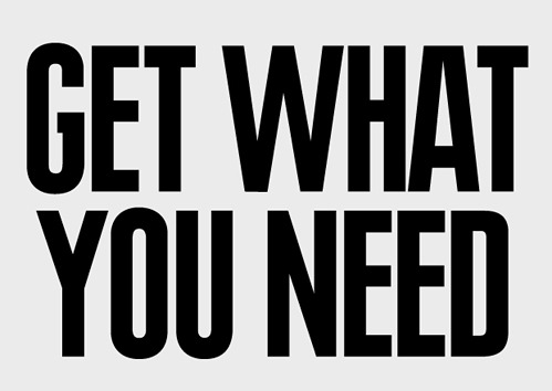 nevver:  Get what you need