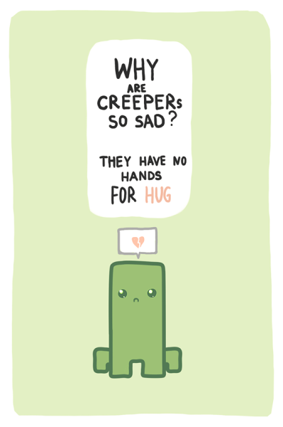 dotcore:  Every Creeper Needs a Hug.by Lis Eihwaz.