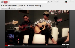 @OrangeInTheWood - Terbang (live) Performed by Orange in The Wood (OiTW)http://www.facebook.com/oitwbandhttp://www.twitter.com/OrangeInTheWoodProduced by MCBTHFEVER Productionhttp://www.facebook.com/MCBTHFVRhttp://www.youtube.com/macbethfever keywords:  MCBTHFVR Session: Orange in The Wood - Terbang