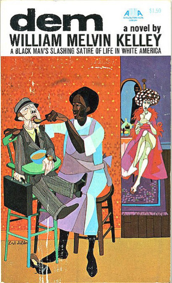 Dem, by William Melvin Kelley (1971)Cover art: Leo and Diane Dillon Source: Kyle K