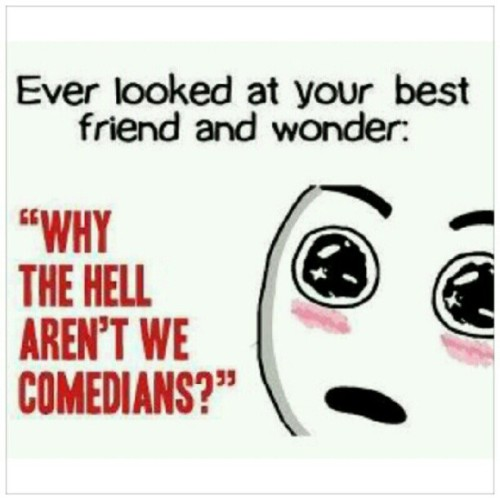 @jujusworld Bahahahahahahaha… #Sotrue! #funny #BestFriends #friendship #quotes  (Taken with instagram)