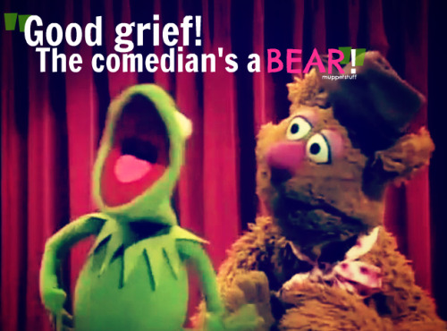 "muppetstuff:  ""No! Start again!"" ""But you said 'here'!"" ""Not that 'here'!"" ""Which 'here'?!"" ""ANOTHER 'HERE'!"" ""HOW WILL I KNOW?!"" ""YOU'LL KNOW WHEN YOU HEAR!"" ""GOOD GRIEF, THE COMEDIAN'S A BEAR!"""