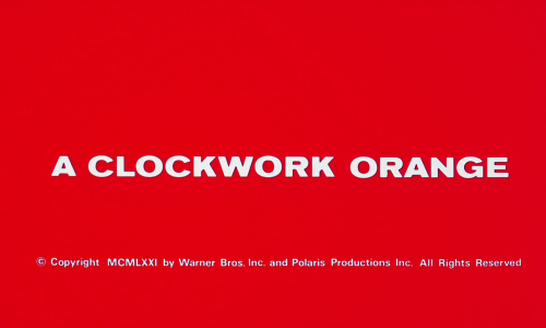 movietitlecards:  A Clockwork Orange (1972) // Stanley Kubrick (submitted by todbrowning)
