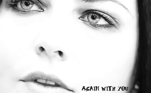 again-with-you:  Again With You