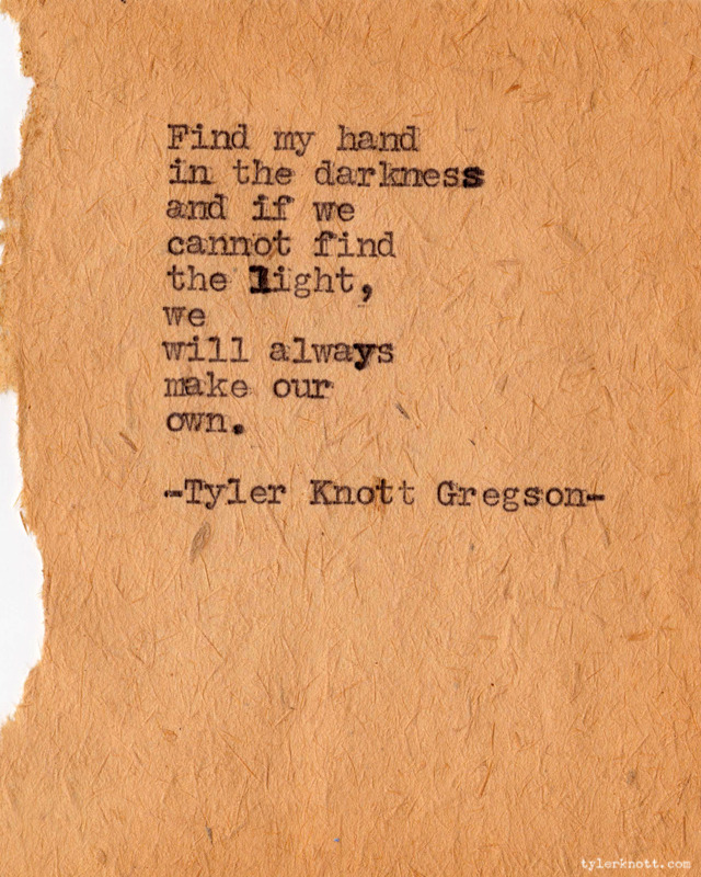 Typewriter Series #71 by Tyler Knott Gregson