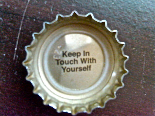 I have found greater advice under my Magic Hat bottle caps than from trying to figure things out on my own. This summer is shaping out to be very interesting, in the sense that it's the greatest chance for me to try this whole life thing out again from a sunnier, more productive perspective.