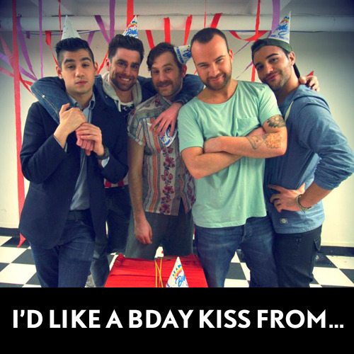 I'D LIKE A BIRTHDAY KISS FROM Matt, Ian, Alex, David or Chris? A brand new 1 girl 5 gays is on tonight at 11/10c!