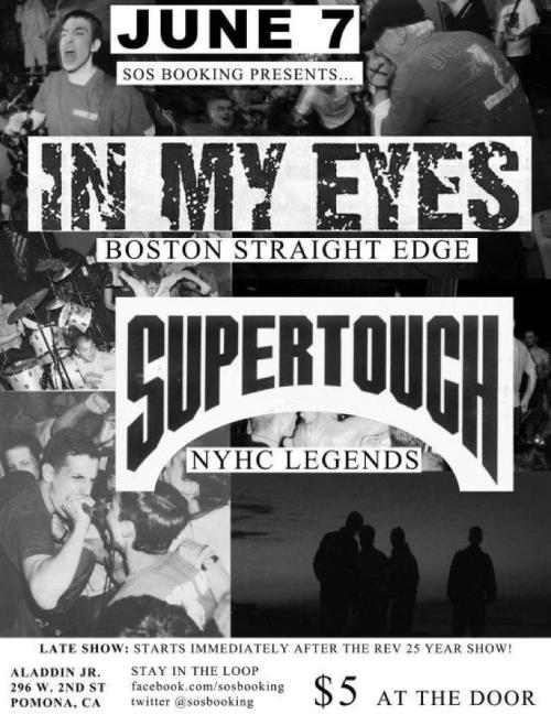 $5 show! SoCal/Rev25 peeps; Small Supertouch/In My Eyes show jumping off immediately after Into Another/Sense Field gig.