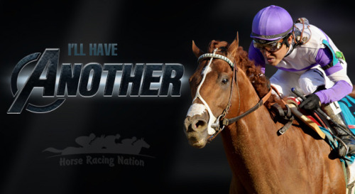 kentuckyderby2012:  I'll Have Another: Triple Crown Avenger!