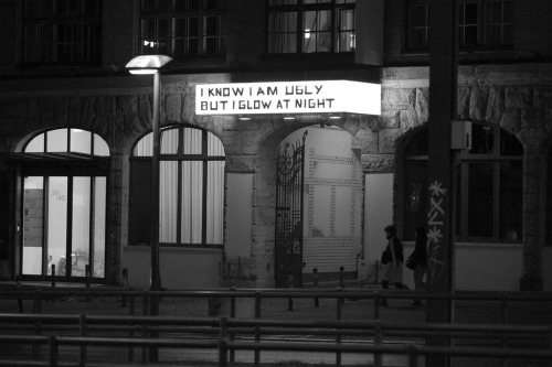 "visual-poetry:  ""i know i am ugly but i glow at night"" at the michelberger hotel in berlin(photo by matt biddulph)"