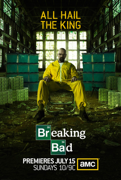 laughingsquid:  All Hail the King: Breaking Bad Season 5 Poster Released  Hide yo kids. Hide yo wives.