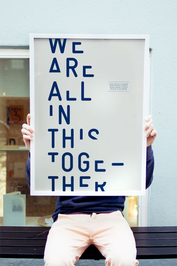 weandthecolor:  Typographic Poster Design A minimalistic series of typographic self-promotion posters by We Are All In This Together, a multidisciplinary design studio, based in Copenhagen, Denmark. via: WE AND THE COLORFacebook // Twitter // Google+ // Pinterest