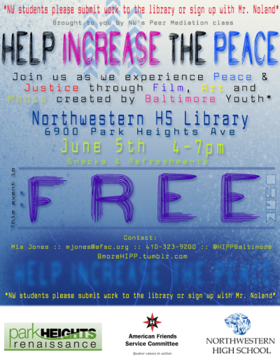 TOMORROW June 5th from 4-7 pm at Northwestern HS #art #peace #performance #film