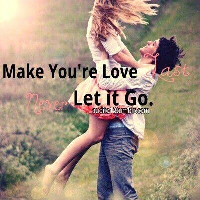Make Your Love Last