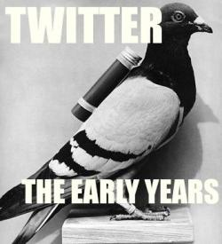 Twitter: The Early Years