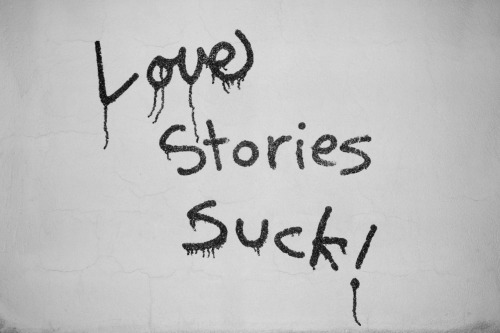 terrysdiary:  Love Stories Suck!