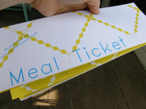 The Meal Ticket Cookbook is the culmination of a yearlong series of silo-busting lunches and recipe exchanges with the Portland Art Museum staff. It's hot off the presses!