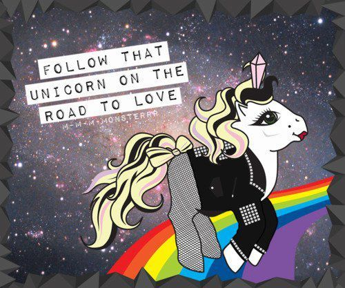 Follow that unicorn on the road to love ♥