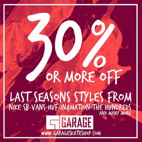 30% off or more on all past season items. From @nikesb @in4mants @hallloffameltd @flyingcoffin and more (Taken with instagram)