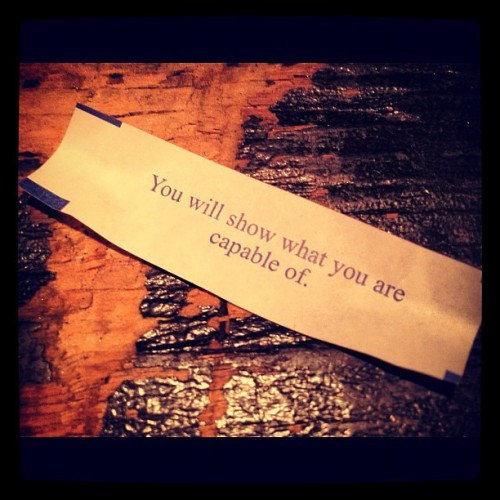 Just got this #fortunecookie #watchout #getthefuckoutofmyway (Taken with instagram)