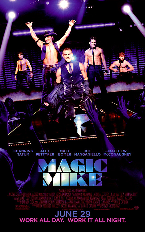 alexpettyferdaily:  another Magic Mike poster