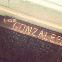 Proud of my last name , Gonzales baby !!!  (Taken with instagram)
