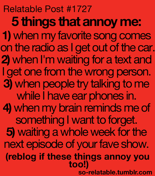 Number 1, 4, and 5 are the worst for me!