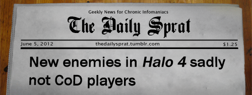 New enemies in Halo 4 sadly not CoD players