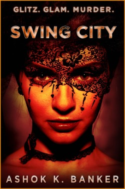 Swing City by Ashok Banker (Coming soon to AKB eBooks) Photograph taken by the talented Mikhail Grafik MADE BY ermisendaDESIGN (Ermisenda Alvarez)