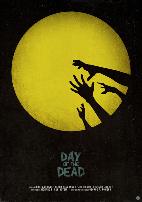 fuckyeahmovieposters:  Day of the Dead by Guillaume Vasseur