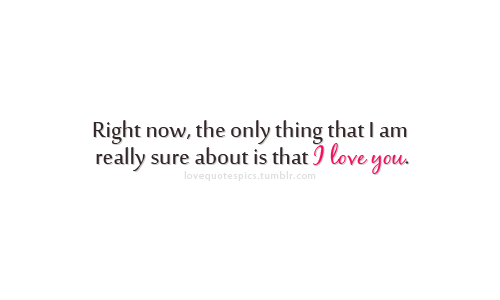 Love Quotes Pics on We Heart It. http://weheartit.com/entry/29956496
