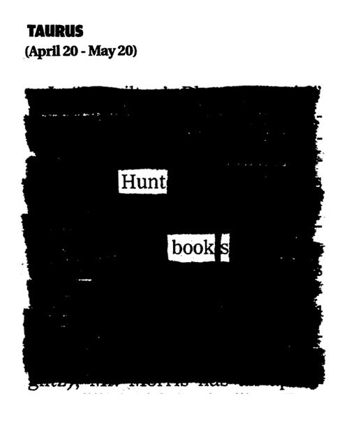 newspaperblackout:  June Newspaper Blackout Horoscopes by Austin Kleon Not your sign? Read yours→