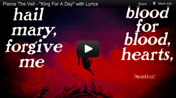 "piercetheveil:  Our lyric video for ""King For A Day"", featuring Kellin Quinn, is premiering now on Hot Topic! Watch it now, rock out to our new single, and grab it today on iTunes! ""King For A Day"" is from our upcoming album Collide With The Sky, dropping July 17th. Lyric Video Premiere: http://community.hottopic.com/ht_music/news/watch-exclusive-lyric-video-pierce-veils-king-day?cm_sp=Homepage-_-News-_-PierceTheVeil iTunes: http://smarturl.it/KingForADay"