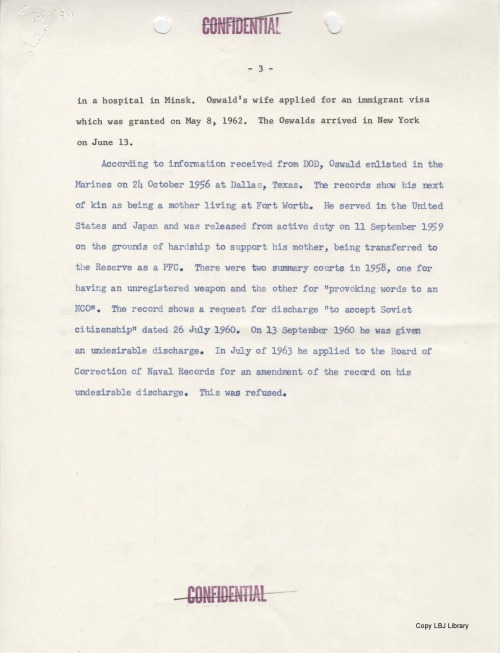 """November 1963. U. Alexis Johnson, Deputy Undersecretary of State for Political Affairs, sends this summary of what is known about Lee Harvey Oswald and his activities to the White House. These documents were declassified in the 1990s. LBJ Library, National Security File, Intelligence File, """"Oswald, Lee Harvey,"""" Doc. # 35, 35a, and 35b."""