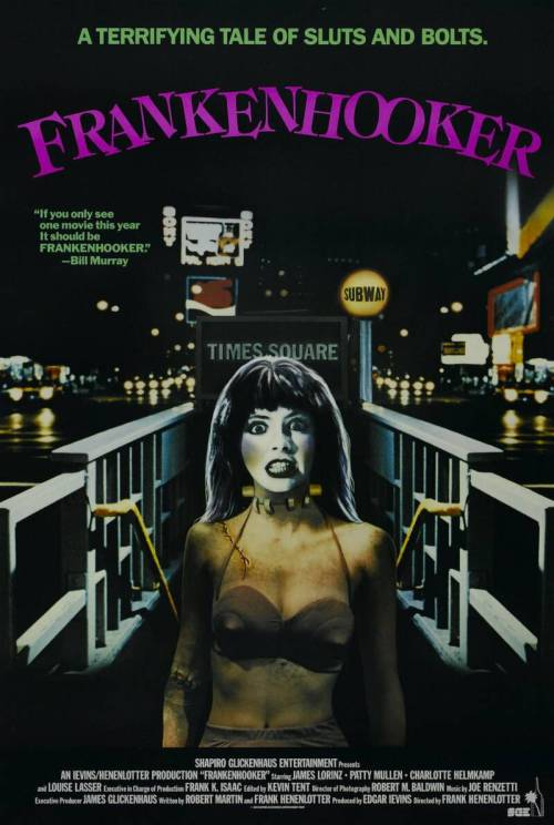 "'Frankenhooker' (1990)  Nothing we can say about this movie can top Bill Murray's (real) endorsement: ""If you see one movie this year, it should be 'Frankenhooker.'""  The most RIDICULOUS horror movies ever made"