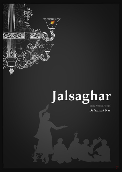 Jalsaghar [1958] by ACR  First Published in Outlook exclusively for the Cinema Century Issue