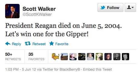 markcoatney:  motherjones:  THIS IS AN ACTUAL TWEET BY SCOTT WALKER.  Well, to be fair, keeping in office a man who wants to eliminate collective bargaining rights for state employees does seem to be a fitting Reagan tribute.