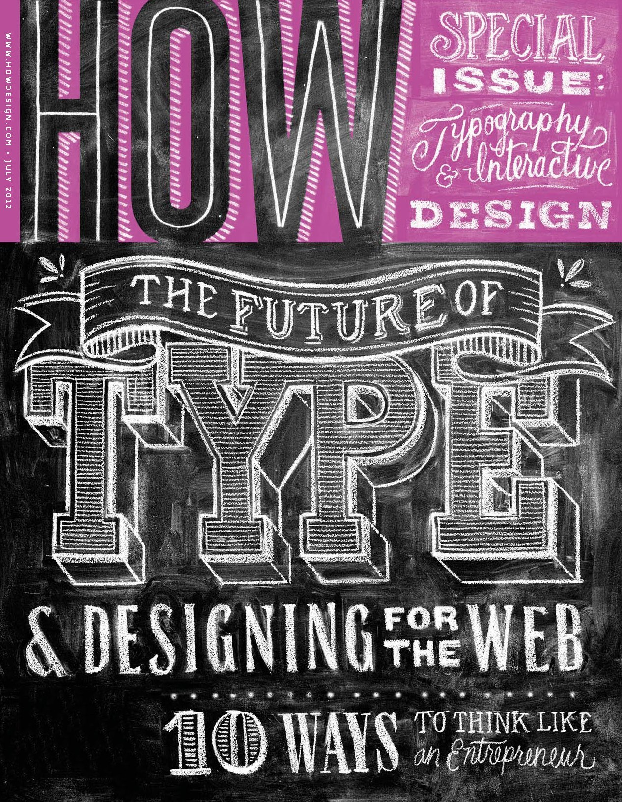typeverything:  Typeverything.com - How Magazine July 2012 cover by Dana Tanamachi (via HOW Magazine)